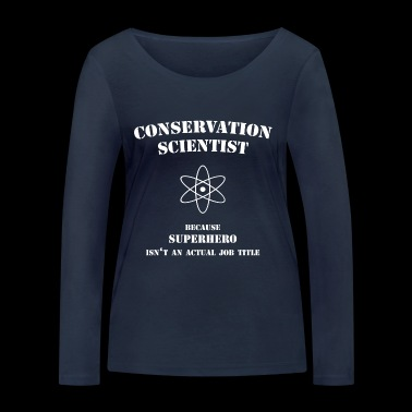 Conservation Scientist - Women's Organic Longsleeve Shirt by Stanley & Stella
