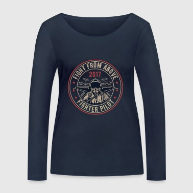Fighter Pilot. Fight Pilot Shirt. - Women's Organic Longsleeve Shirt by Stanley & Stella