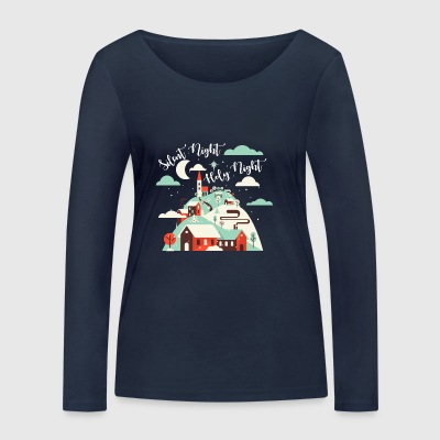 Silent Night.Holy Night. Winter Village.Christian. - Women's Organic Longsleeve Shirt by Stanley & Stella