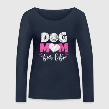 Shirt for dog mum as a gift - Women's Organic Longsleeve Shirt by Stanley & Stella