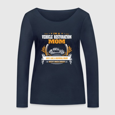 Vehicle Restoration Mom Shirt Gift Idea - Women's Organic Longsleeve Shirt by Stanley & Stella
