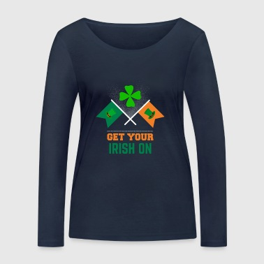 Get your Irish on St Patrick's Day apparel - Women's Organic Longsleeve Shirt by Stanley & Stella