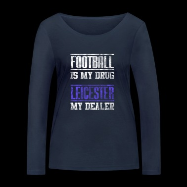 Leicester Football Football as a great gift fan - Women's Organic Longsleeve Shirt by Stanley & Stella