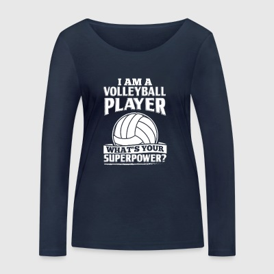 Funny Volleyball Player Shirt I Am A - Women's Organic Longsleeve Shirt by Stanley & Stella