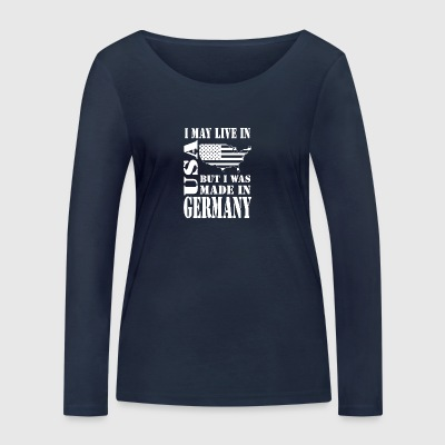 Live in USA made in Germany - Women's Organic Longsleeve Shirt by Stanley & Stella