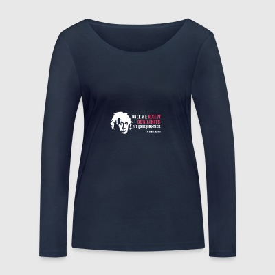 Albert Einstein Once We Accept Our Limits - Women's Organic Longsleeve Shirt by Stanley & Stella