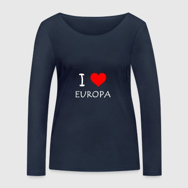 I love Europe - Women's Organic Longsleeve Shirt by Stanley & Stella