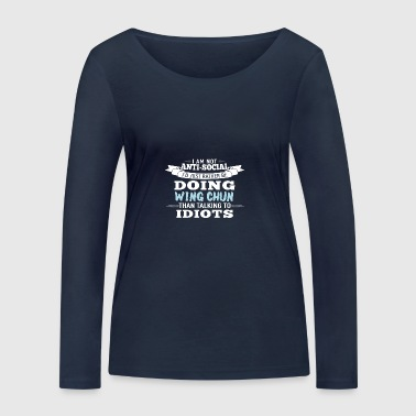 not antisocial, just Wingtsun Wing Chun - Women's Organic Longsleeve Shirt by Stanley & Stella
