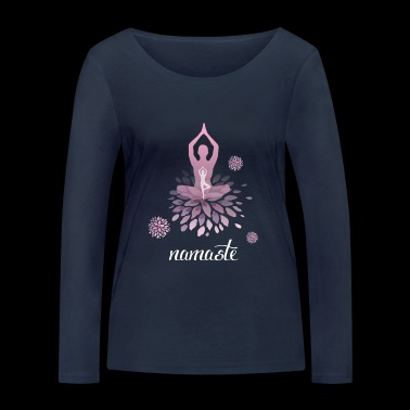 Namaste Yoga meditation exercise breathe feeling pink lo - Women's Organic Longsleeve Shirt by Stanley & Stella