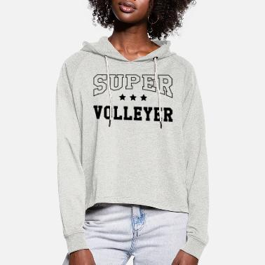 Volleyer Super Volleyer - Women's Cropped Hoodie