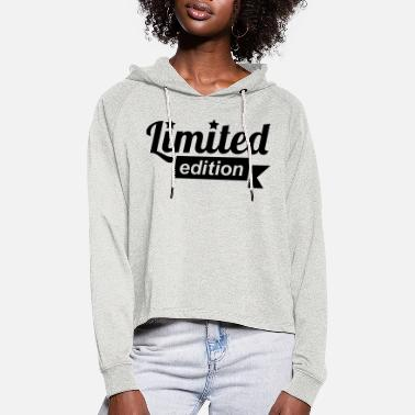 Limited Edition limited edition - Women's Cropped Hoodie
