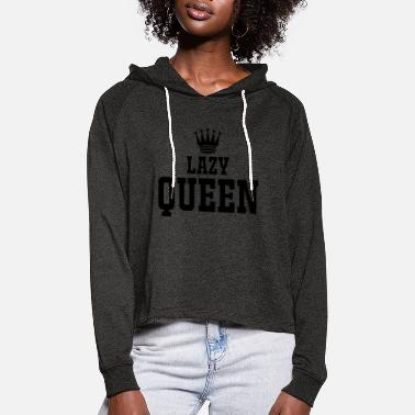 Kinder LAZY QUEEN - Frauen Cropped Hoodie
