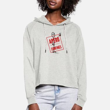 Confinement Confined aperitif - Women's Cropped Hoodie