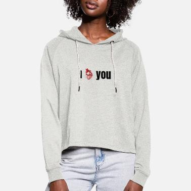 I love you - Women's Cropped Hoodie