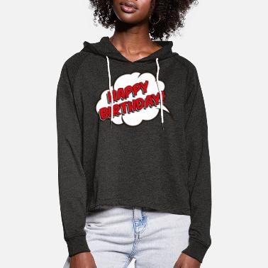 Sixty Birthday happy birthday gift honorary day comic - Women's Cropped Hoodie