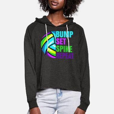 Set Girls Volleyball Bump Set Spike Repeat Teen Gift - Frauen Cropped Hoodie