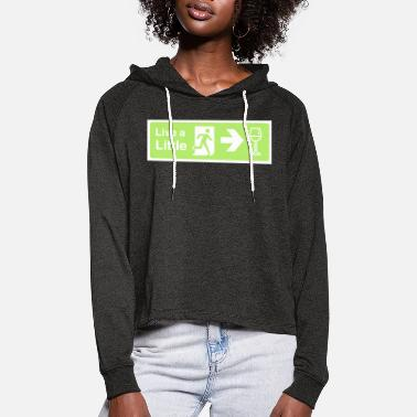 Live a little - Women's Cropped Hoodie