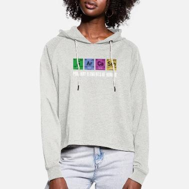 Elements Nerd Sarcasm Elements funny science - Women's Cropped Hoodie