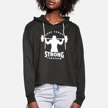 Body Building Strong Tomorrow Fitness Motivation Geschenk Body - Frauen Cropped Hoodie