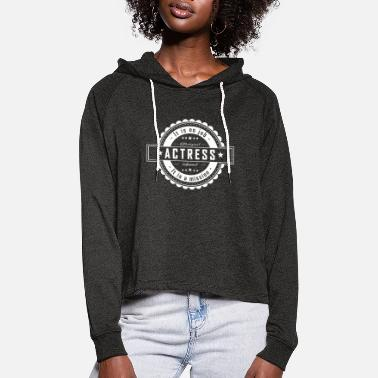 Actress ACTRESS - Women's Cropped Hoodie