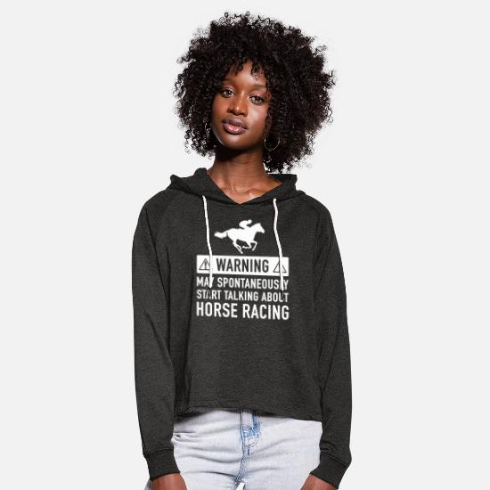 About Hoodies & Sweatshirts - Funny Horse Racing Gift Idea - Women's Cropped Hoodie charcoal grey