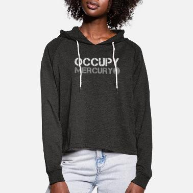 Occupy Occupy Merkur - Frauen Cropped Hoodie