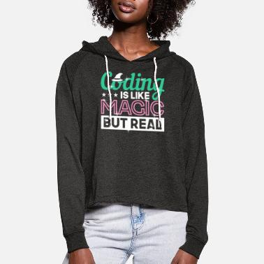 Spam Coding Is Like Magic But Real - Women's Cropped Hoodie