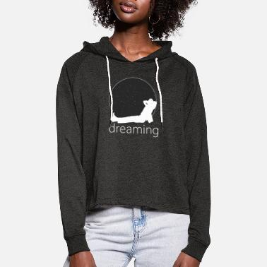 Dream Dreaming dreams - Women's Cropped Hoodie