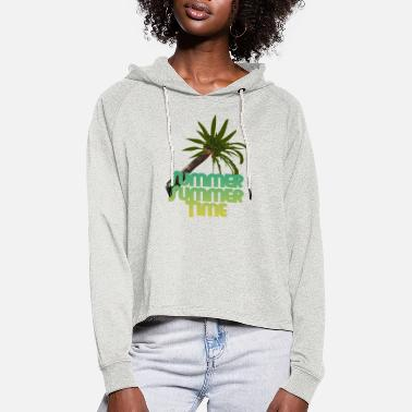 Summer summer time - Women's Cropped Hoodie