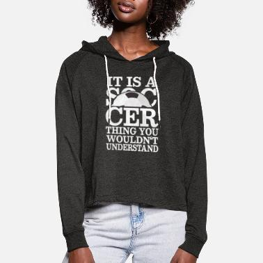 Soccer Player Soccer Soccer Player - Women's Cropped Hoodie