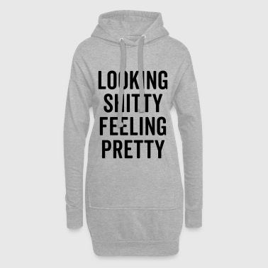 Feeling Pretty Funny Quote - Hoodie-Kleid