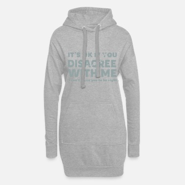 Slogan Disagree - Funny shirt with slogan - Hoodie Dress