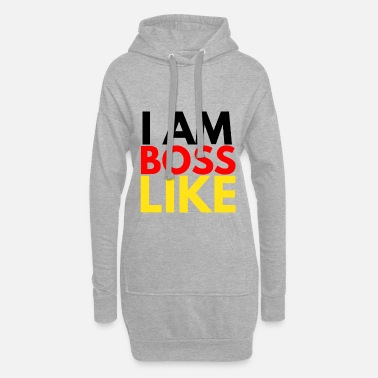 Like A Boss LIKE A BOSS - Frauen Hoodiekleid