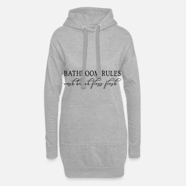 Bathroom Bathroom Rules Bathroom Rules Laws - Women's Hoodie Dress