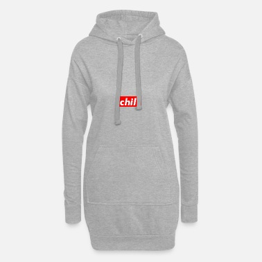 Chill chill - Frauen Hoodiekleid