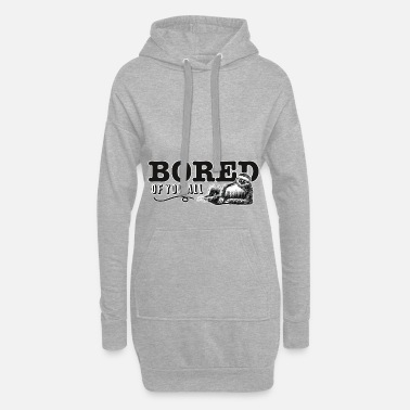 Bored of you all - Women's Hoodie Dress