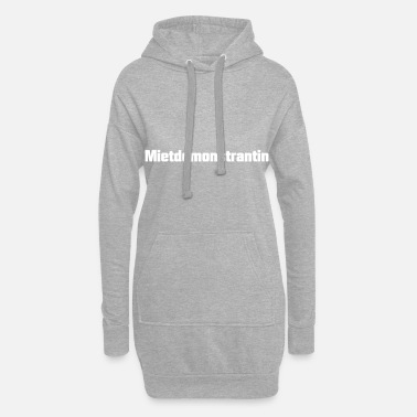 Satire Mietdemonstrantin Satire - Frauen Hoodiekleid