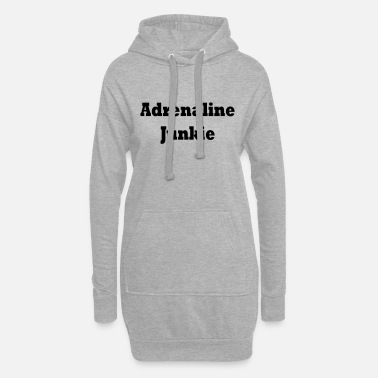 Adrenalin Junkies adrenaline junkie - Women's Hoodie Dress