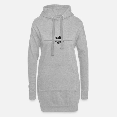Unglück half empty (for mugs and bags) - Women's Hoodie Dress