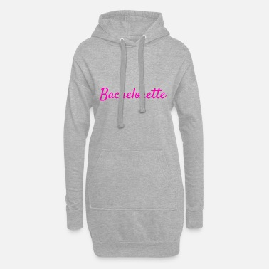 Bachelorette Bachelorette - Women's Hoodie Dress