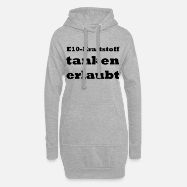 Fuel Fuel E10 fuel allowed - Women's Hoodie Dress