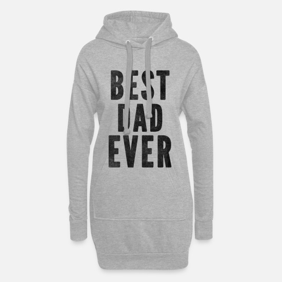 Gift Idea Hoodies & Sweatshirts - Best Father of All Time - Women's Hoodie Dress heather grey