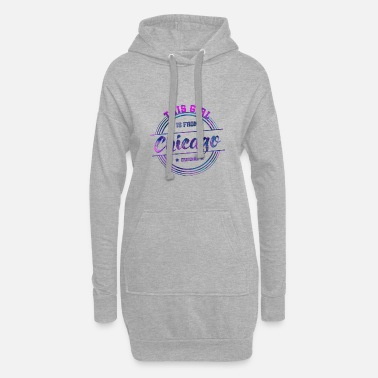 Chicago Chicago Illinois Girl - Robe sweat Femme