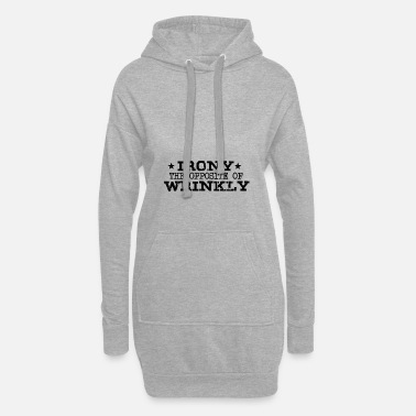 Irony IRONY gift irony opposite - Women's Hoodie Dress