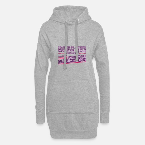 Market Hoodies & Sweatshirts - Marketing career changer New start Second career - Women's Hoodie Dress heather grey