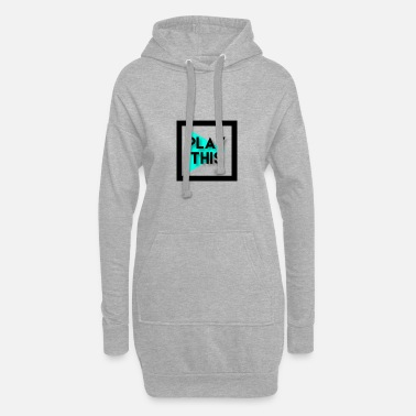 Play PLAY THIS - Women's Hoodie Dress