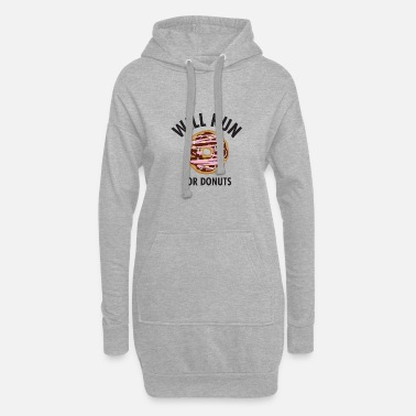 Laufen Will Run For Donuts funny - Frauen Hoodiekleid