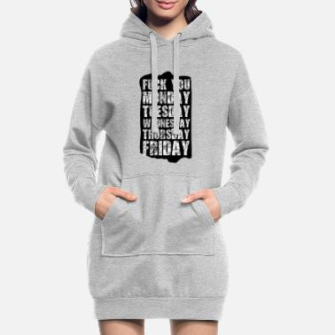 Week The week - Women's Hoodie Dress