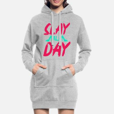 Musthave High heels slay all day. Fun shirt musthave - Women's Hoodie Dress