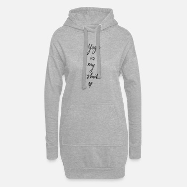 Yoga is my shit (gray) - Women's Hoodie Dress